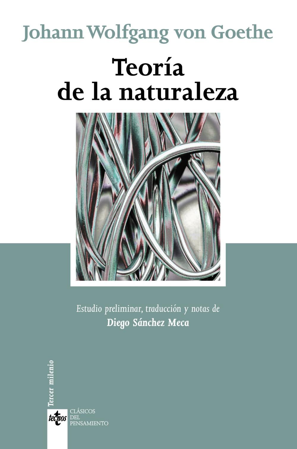 Teoria De La Naturaleza (2ª Ed.) - Goethe Johann Wolfgang Von