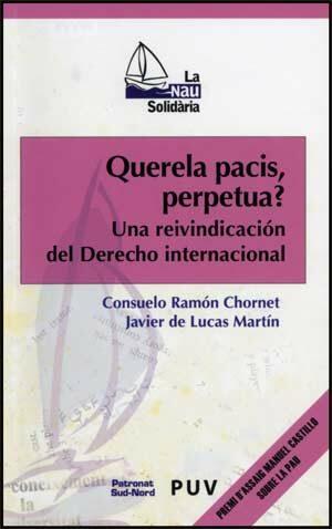 Querela Pacis Perpetua? : Una Reivindicacion Del Derecho Interna Ciona - Ramon Chornet Consuelo