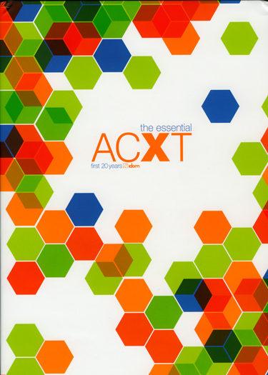 The Essential Acxt: First 20 Years (edicion Bilingüe Español-ingl Es) - Vv.aa.