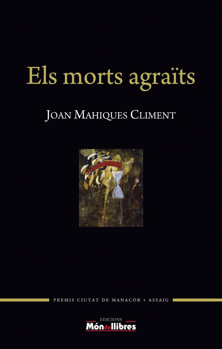 Els Morts Agraits - Mahiques Climent Joan