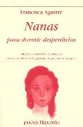 Nanas Para Dormir Desperdicios (premio Valencia De Poesia) - Aguirre Francisca