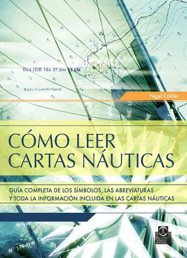 Como Leer Cartas Nauticas - Calder Nigel