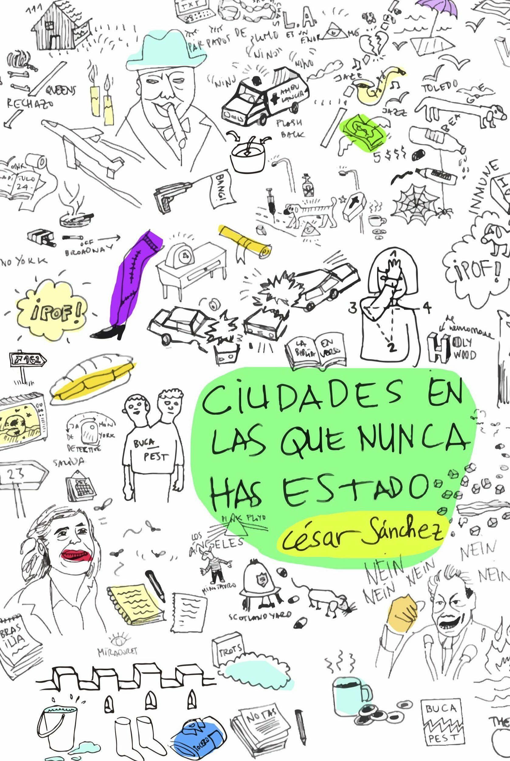 Ciudades En Las Que Nunca Has Estado - Sanchez Sanchez Cesar