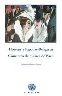 Concierto De Musica De Bach - Papadat-bengescu Hortensia