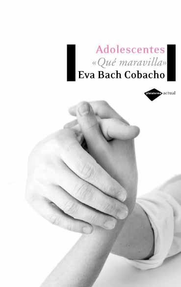 Adolescentes: Que Maravilla - Bach Cobacho Eva