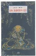 Los Maestros Zen - Brosse Jacques