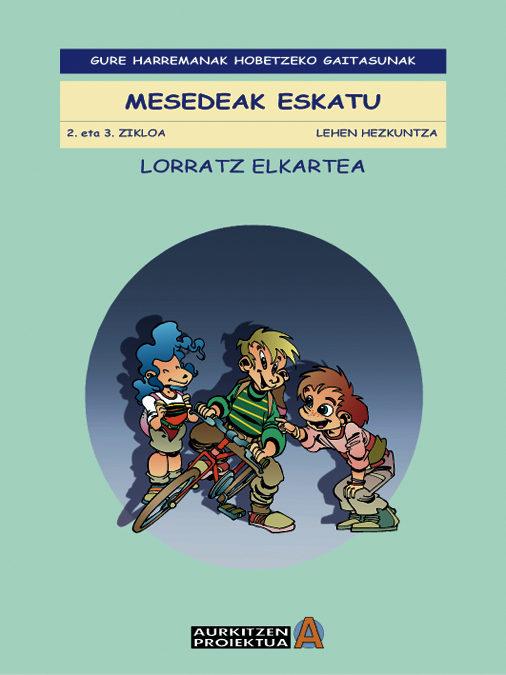 Gure Harremanak Hobetzeko Gaitasunak: Mesedeak Eskatu (2. Eta 3. Ziklo - Vv.aa.