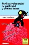 Perfiles Profesionales De Publicidad Y Ambitos Afines - Castellblanque Ramiro Mariano