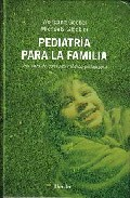 Pediatria Para La Familia. Una Obra De Consulta Medico-pedagogica - Goebel Wolfgang