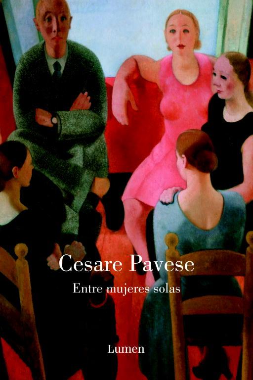 Entre Mujeres Solas - Pavese Cesare
