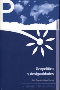 Geopolitica Y Desigualdades - Urdiales Viedma Maria Eugenia