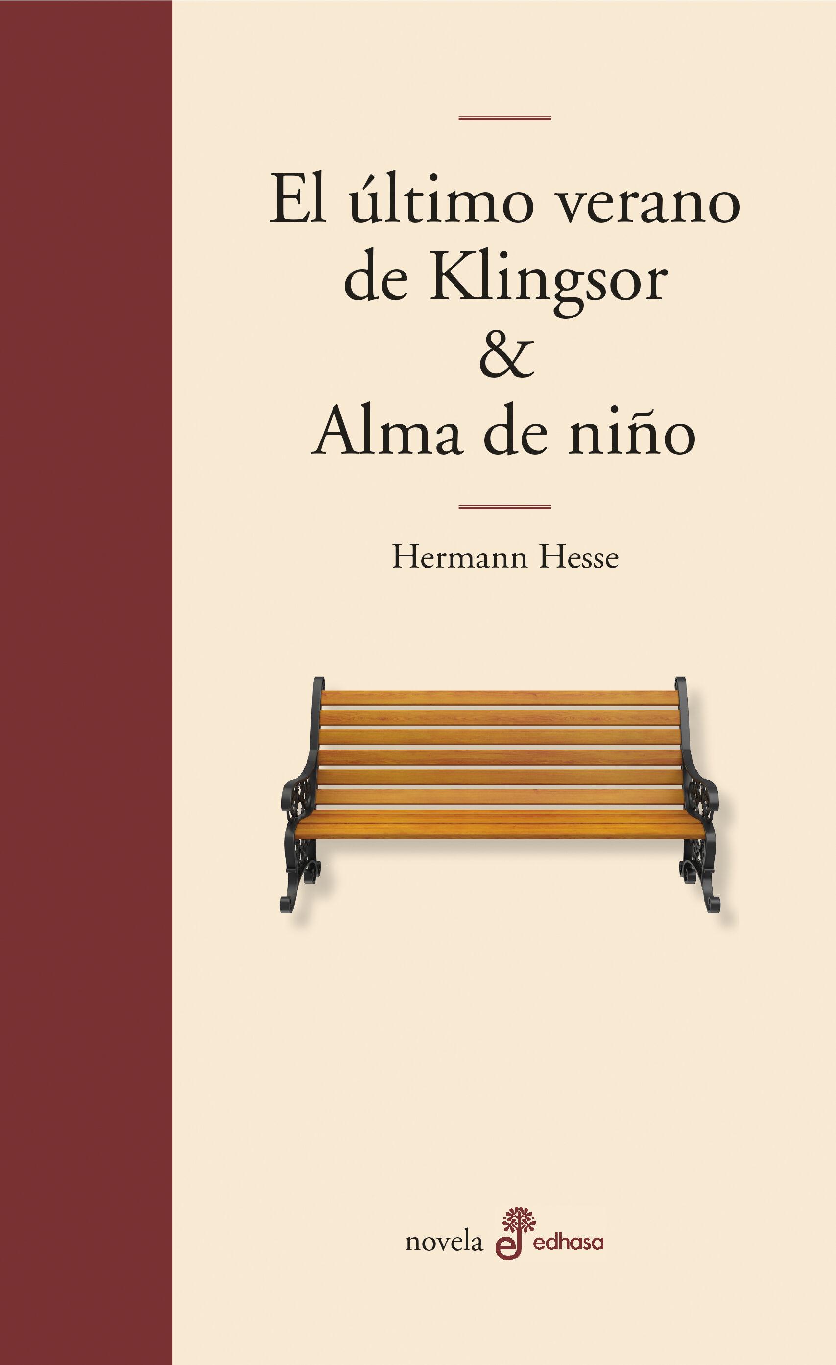 El Ultimo Verano De Klingsor - Hesse Hermann