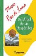 El Arbol De Las Hesperides - Roso De Luna Mario