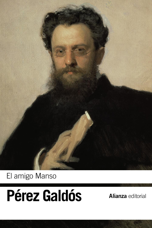 El Amigo Manso - Perez Galdos Benito