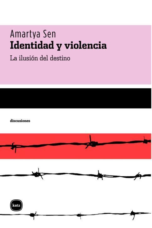 Identidad Y Violencia - Sen Amartya Kumar