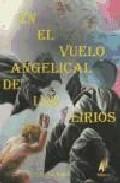 En El Vuelo Angelical De Los Lirios - Vv.aa.