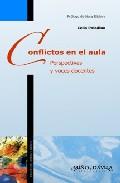 Conflictos En El Aula. Perspectivas Y Voces Docentes 8prologo De Nora - Paladino Celia