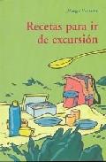 Recetas Para Ir De Excursion - Fontaine Margot