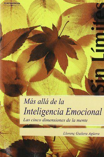 Mas Alla De La Inteligencia Emocional - Guilera Agüera Lorenzo