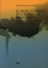 El Medio Ambiente En Los Estados Financieros - Lopez Gordo Mª Gloria