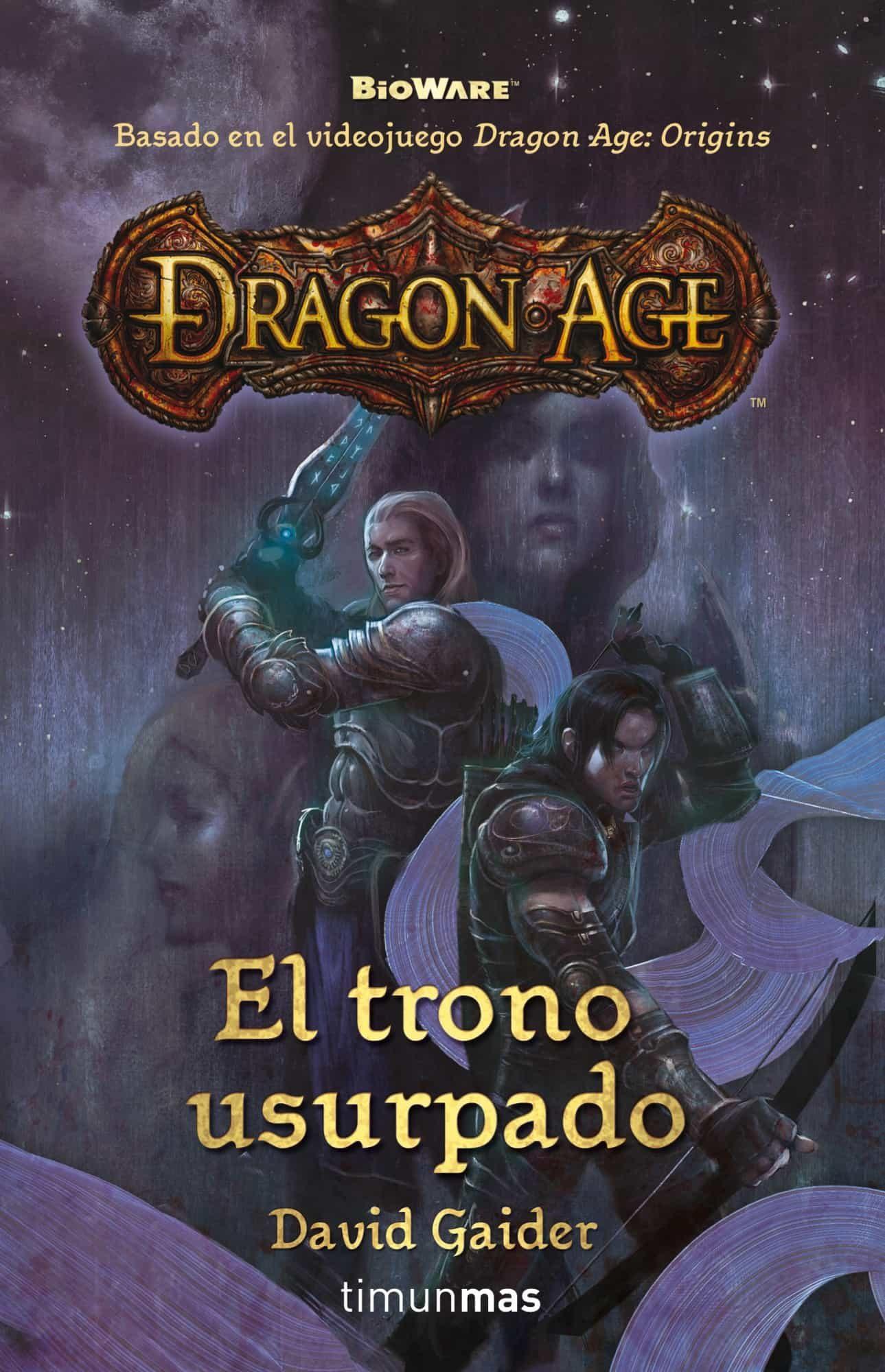 Dragon Age: El Trono Usurpado (basada En El Videojuego Dragon Age Orig - Gaider David