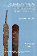Entre Iberos Y Celtas: Las Espadas De Tipo La Tene Del Noreste De La P - Garcia Jimenez Gustavo