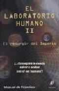 Laboratorio Humano Ii: Resurguir Del Imperio - De Francisco Rodriguez Manuel