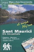 Sant Maurici I Els Encantats (mapa Alpina)(1:25.000) - Vv.aa.