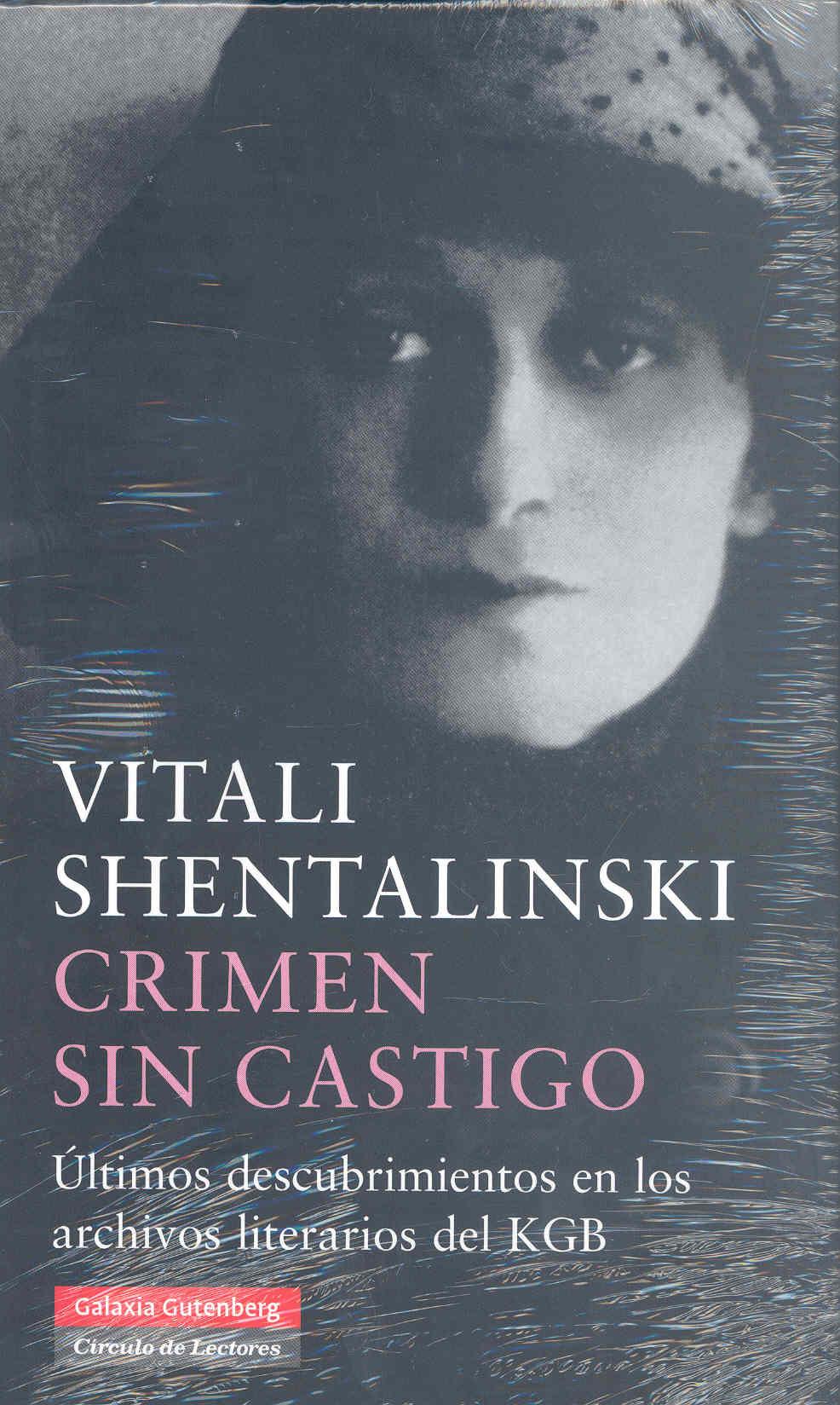 Crimen Sin Castigo - Shentalinski Vitali