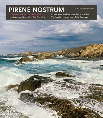 Pirene Nostrum: La Vertiente Mediterranea De Los Pirineos (catala /esp - Rieu Bernard