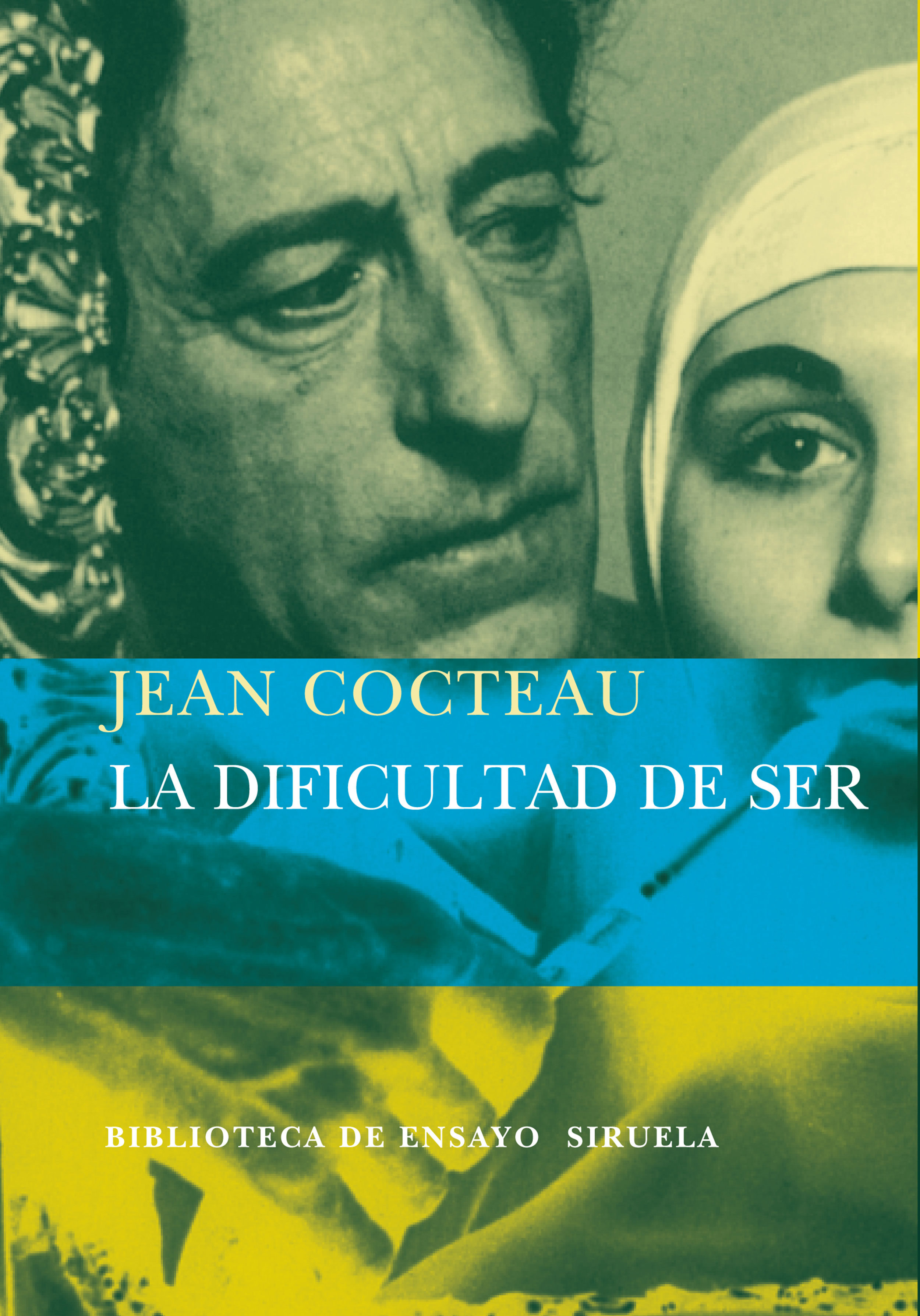 La Dificultad Del Ser - Cocteau Jean
