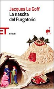 La Nascita Del Purgatorio. - Goff Jacques Le