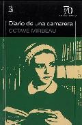 Diario De Una Camarera - Mirbeau Octave