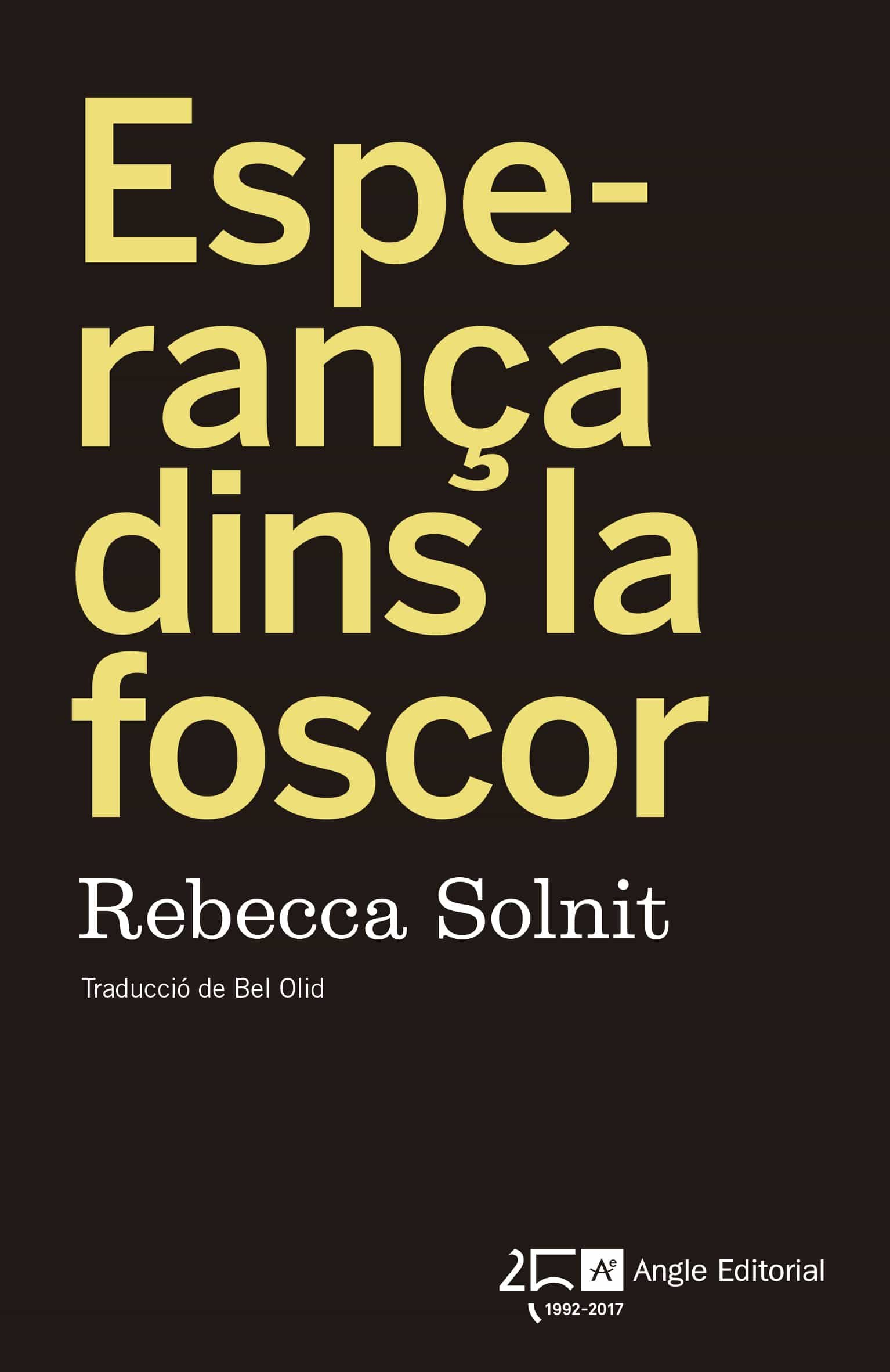 Esperança Dins La Foscor - Solnit Rebecca