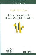 Historia Conceptual Ilustracion Y Modernidad - Oncina Coves Faustino
