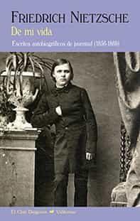 De Mi Vida - Nietzsche Friedrich