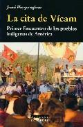 La Cita De Vicam: Primer Encuentro De Los Pueblos Indigenas De Am Eric - Hocquenghem Joani