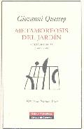 Metamoforsis Del Jardin: Poesia Reunida 1968-2006 - Quessep Giovanni