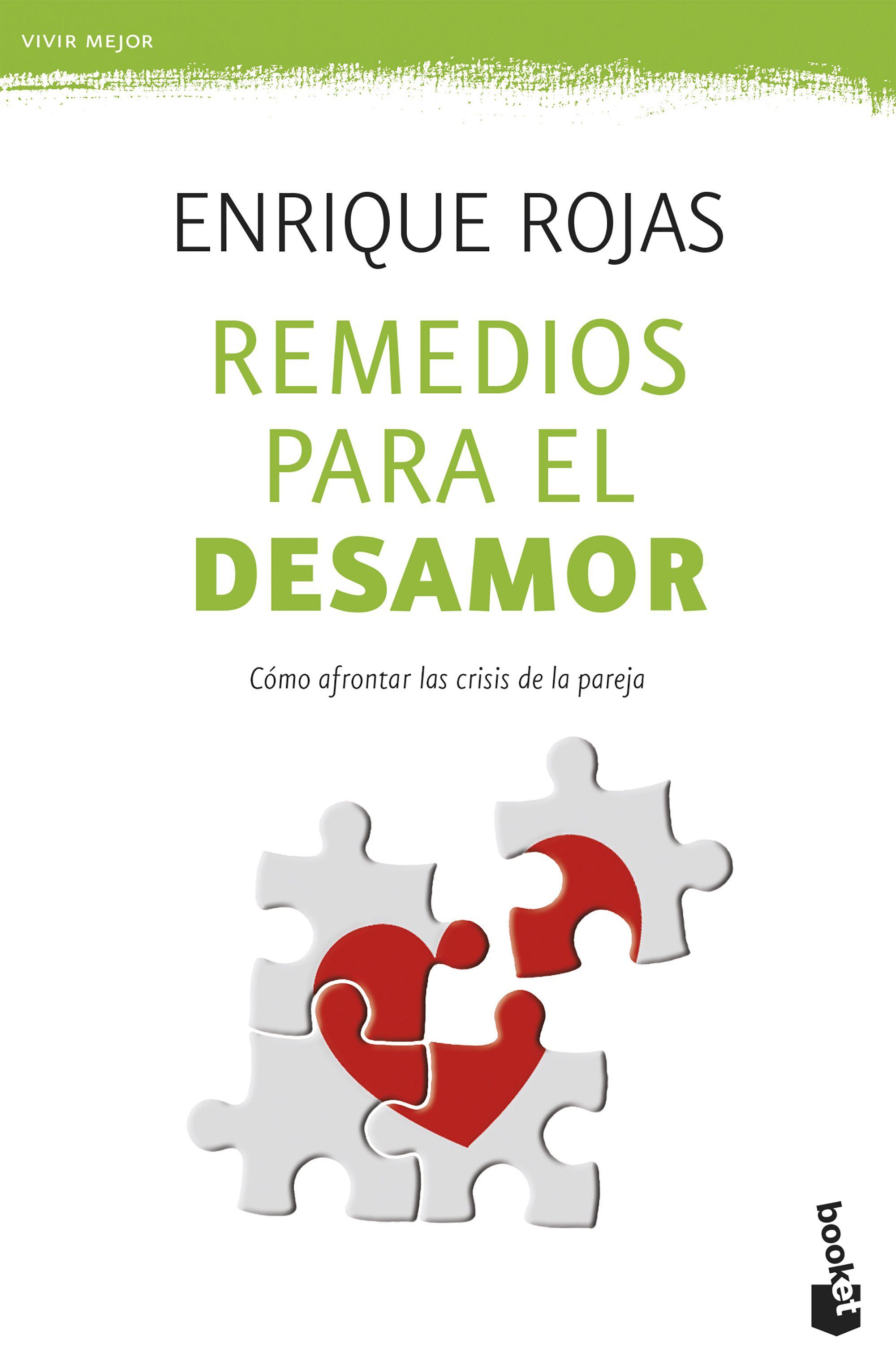 Remedios Para El Desamor: Como Afrontar Las Crisis De La Pareja - Rojas Enrique