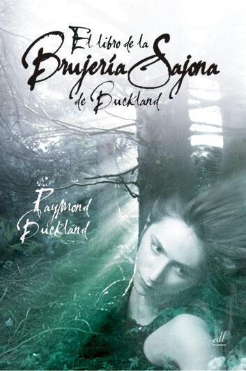 Libro De La Brujeria Sajona De Buckland - Buckland Raymond