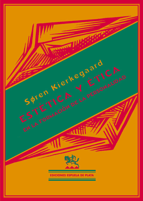 Estetica Y Etica - Kierkegaard Sören
