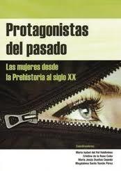 Protagonistas Del Pasado: Las Mujeres Desde La Prehistoria Al Sig Lo X - Vv.aa.