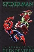 Spiderman Los Imprescindibles Nº 4: La Amenaza Del Duende Verde - Lee Stan