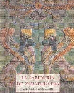 La Sabiduria De Zarathustra - Surti B.s.