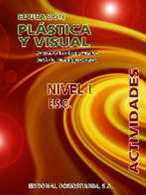 Educacion Plastica Y Visual. Actividades. Nivel I Eso - Paniego Gomez Amancio