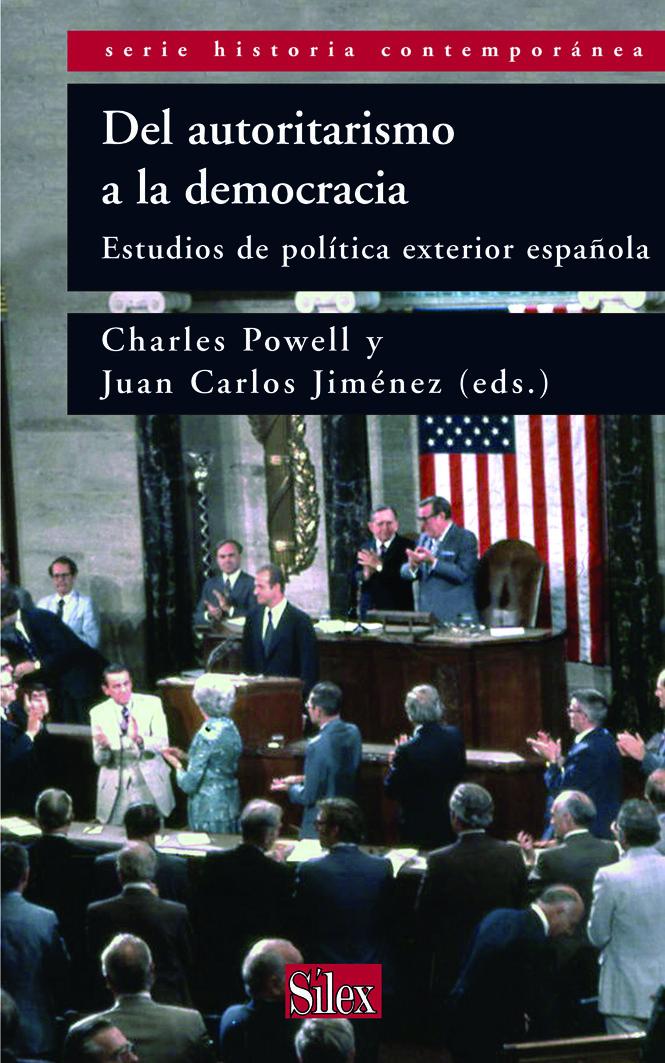 Del Autoritarismo A La Democracia: Estudios De Politica Exterior Españ - Powell Charles T.