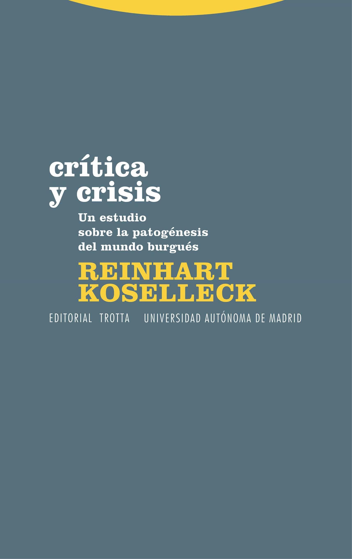 Critica Y Crisis - Koselleck Reinhart