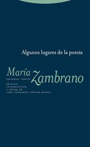 Algunos Lugares De La Poesia - Zambrano Maria