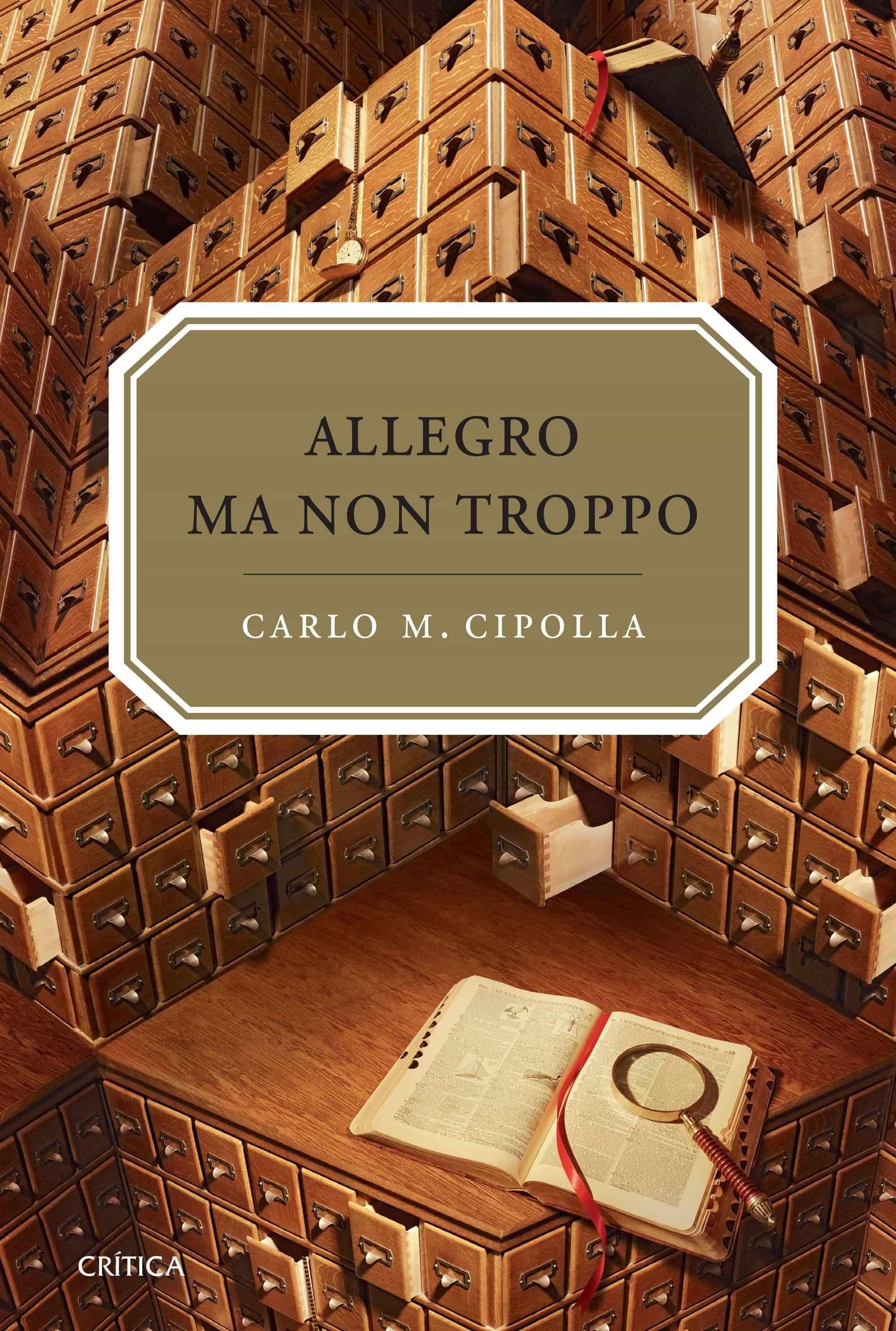 Allegro Ma Non Tropo : Las Leyes Fundamentales De La Estupidez Hu Mana - Cipolla Carlo M.
