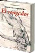 El Vengador - Quincey Thomas De
